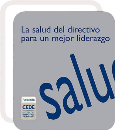 Presentación de «La salud del directivo para un mejor liderazgo»